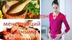 Лікування хворобливих менструацій народними засобами
